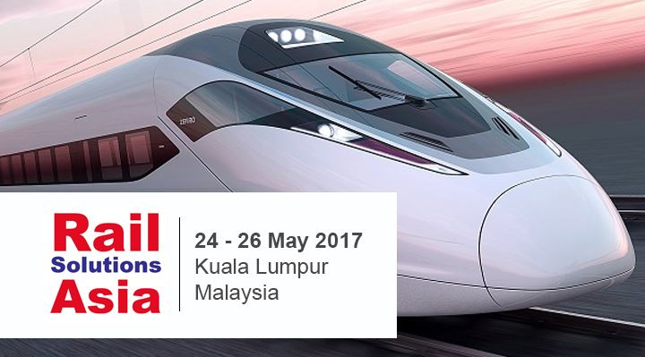Rail Solutions Asia 2017: Event Recap