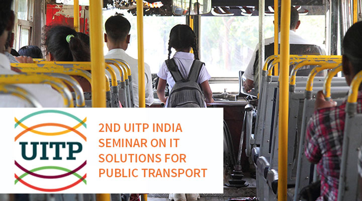 2nd UITP India Seminar on IT Solutions for Public Transport: Event Recap